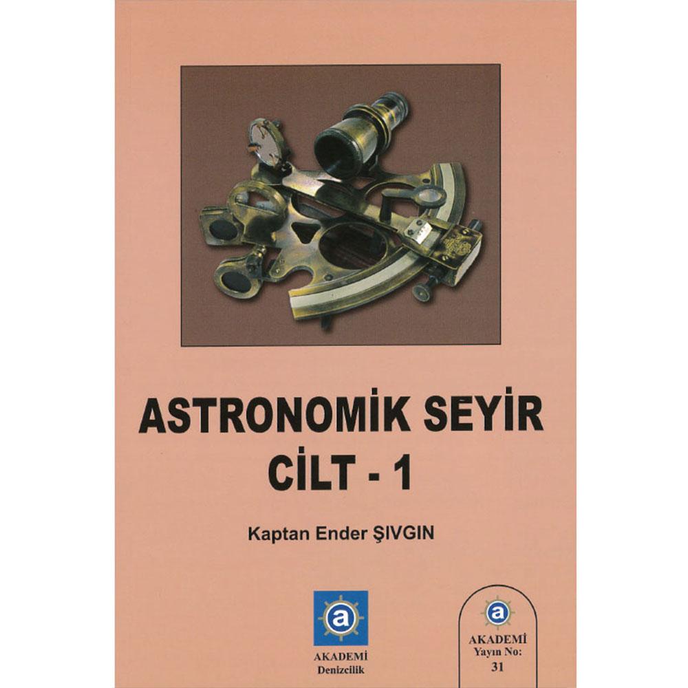 Astronomik Seyir 1 - Ender Şıvgın