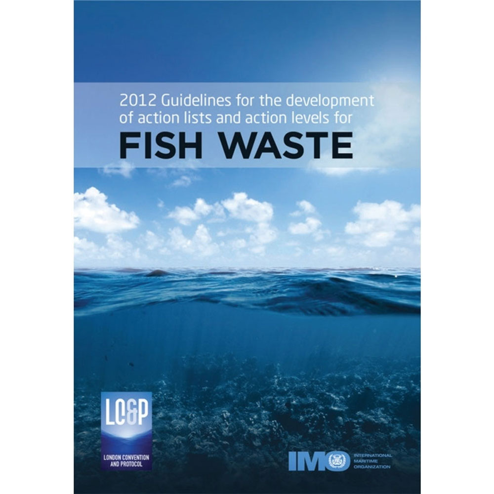 2012 Guidelines for Fish Waste - 2013 Edition