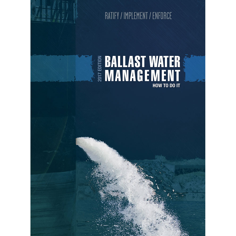 Ballast Water Management - How to do it - 2017 Edition