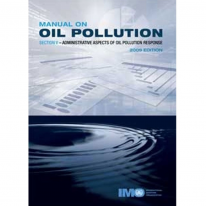 Manual on Oil Pollution - Section V - 2009 Edition