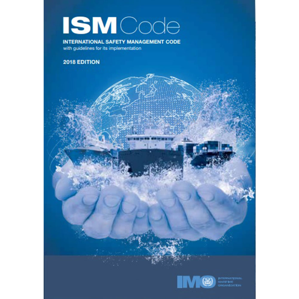 ISM Code with Guidelines - 2018 Edition