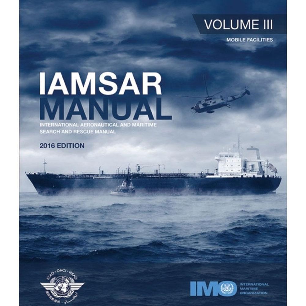 IAMSAR Manual: Volume III - 2019 Edition