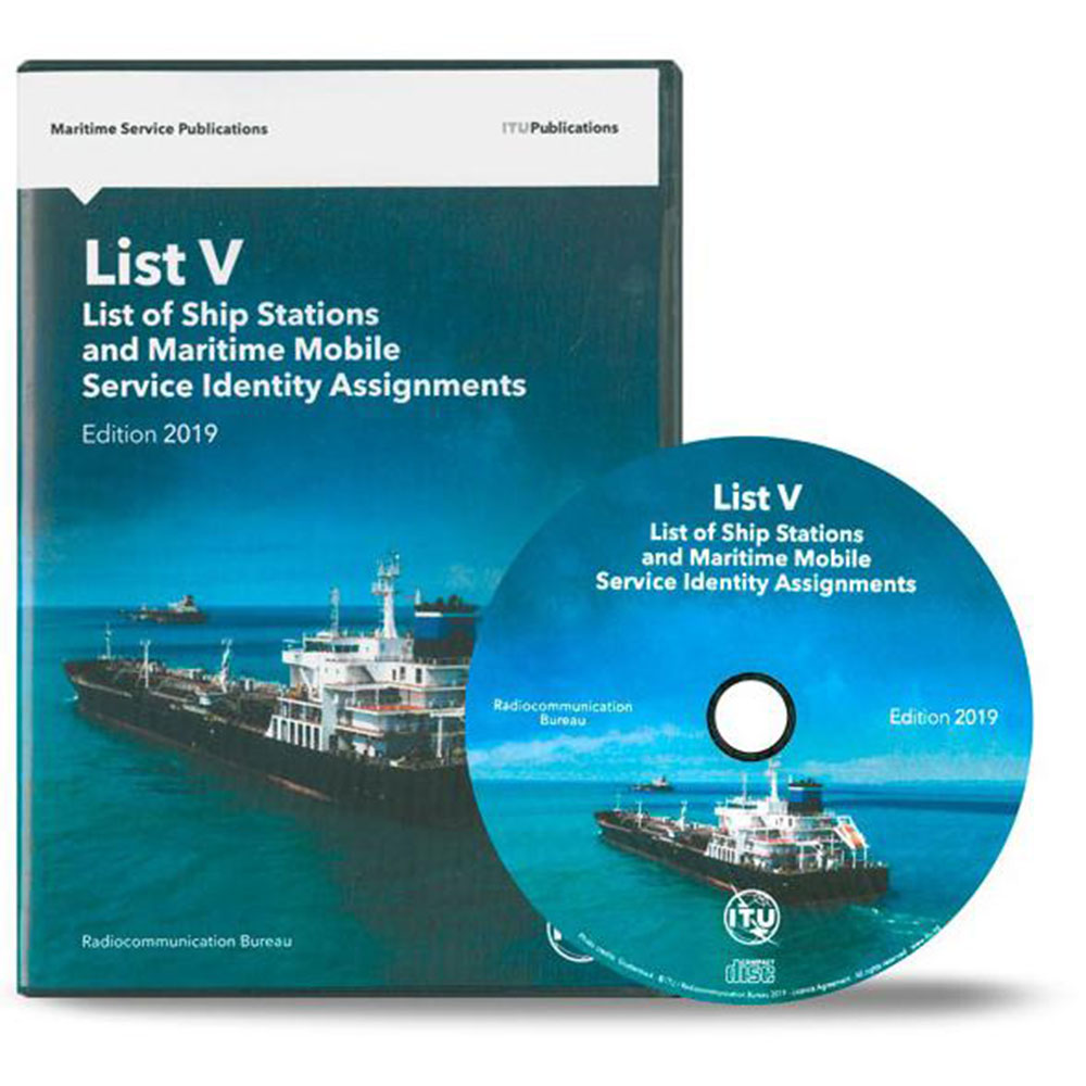 ITU LIST V - List of Ship Stations and Maritime Mobile Service Identity Assignments - Edition of 2019