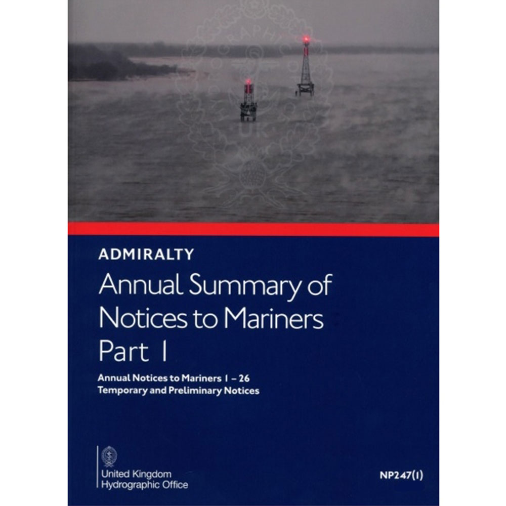 NP247(1) - Annual Summary of Admiralty Notices to Mariners  Part 1 - 2021