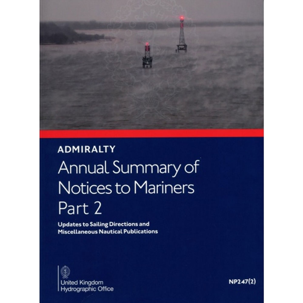 NP247(2) - Annual Summary of Admiralty Notices to Mariners  Part 2 - 2020