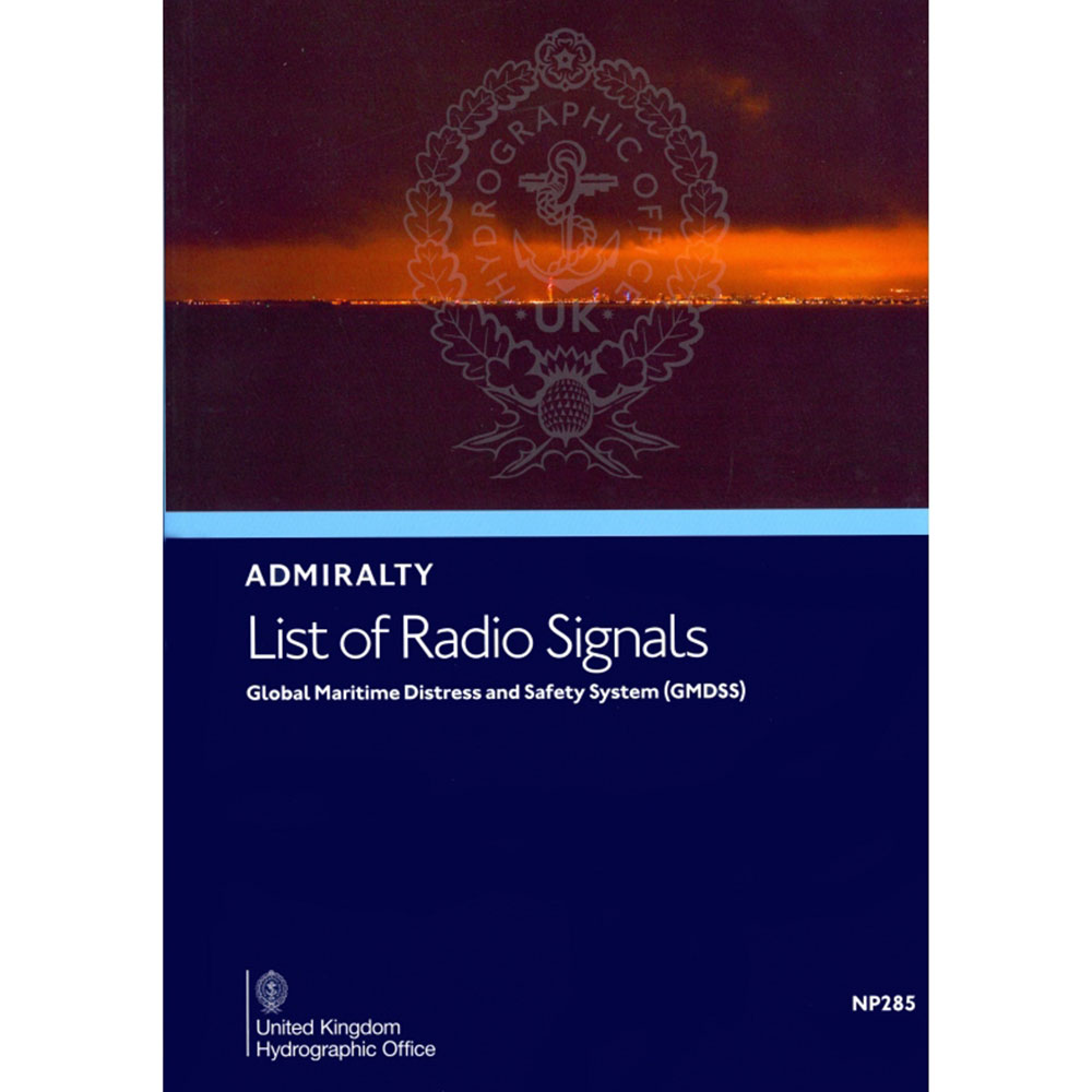 NP285 - List of Radio Signals,Vol.5 Global Maritime Distress and Safety - 2019/20